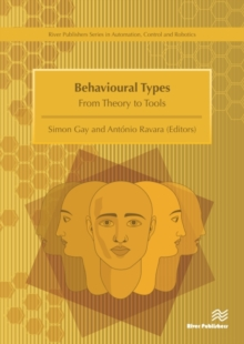 Behavioural Types: from Theory to Tools, Hardback Book