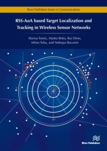 RSS-AoA-based Target Localization and Tracking in Wireless Sensor Networks, Hardback Book