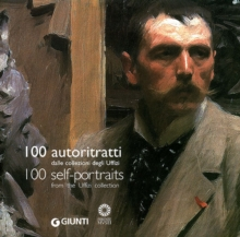 100 Self-portraits : From the Uffizi Collection, Paperback / softback Book