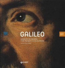 Galileo : Images of the Universe from Antiquity to the Telescope, Paperback Book