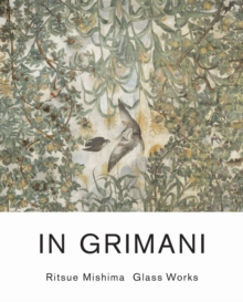 In Grimani. Ritsue Mishima Glass Works, Paperback / softback Book