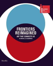 Frontiers Reimagined : Art that Connects Us, Hardback Book