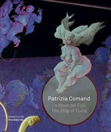 The Ship of Fools : Patrizia Comand, Paperback Book