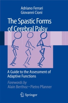 The Spastic Forms of Cerebral Palsy : A Guide to the Assessment of Adaptive Functions, Mixed media product Book