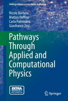 Pathways Through Applied and Computational Physics, Paperback / softback Book