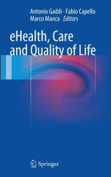 eHealth, Care and Quality of Life, Hardback Book