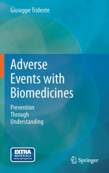 Adverse Events with Biomedicines : Prevention Through Understanding, Hardback Book