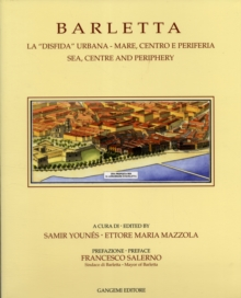 Barletta : Sea, Centre and Periphery, Paperback Book