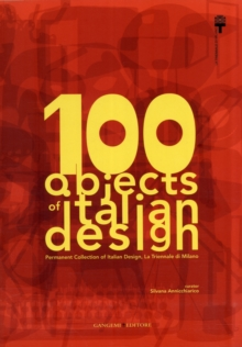 100 Objects of Italian Design, Paperback / softback Book