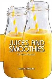 Smoothies : 50 Easy Recipes, Hardback Book