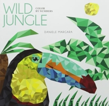 Wild Jungle Colour by Numbers, Paperback / softback Book