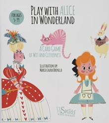 Play with Alice in the Wonderland: A Card Game of Wit and Cleverness, Multiple copy pack Book