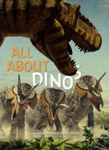 All About Dinosaurs, Hardback Book