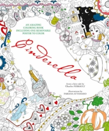 Cinderella : An Amazing Colouring Book, Paperback / softback Book