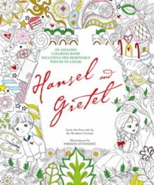 Hansel and Gretel : An Amazing Colouring Book, Paperback / softback Book