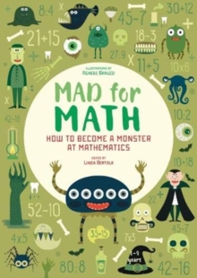 Mad For Math: Become a Monster at Mathematics, Paperback / softback Book