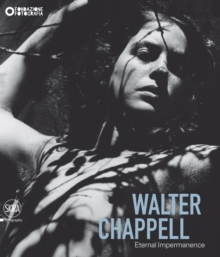 Walter Chappell : Eternal Impermanence, Hardback Book