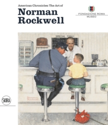 American Chronicles: The Art of Norman Rockwell, Hardback Book