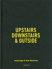 Upstairs, Downstairs & Outside, Hardback Book