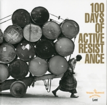 100 Days of Active Resistance, Paperback / softback Book