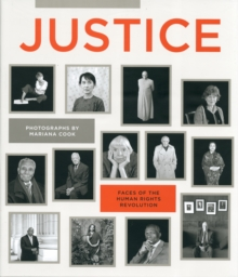 Justice : Faces of the Human Rights Evolution, Hardback Book