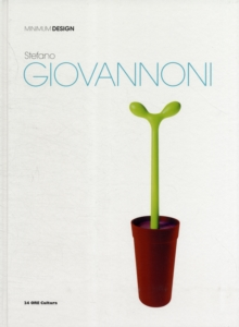 Stefano Giovannoni : Minimum Design, Hardback Book