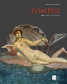 Pompeii: The Art of Living, Hardback Book