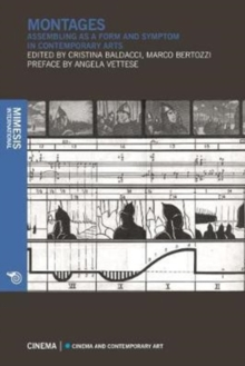 Montages : Assembling as a Form and Symptom in Contemporary Arts, Paperback / softback Book