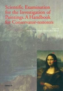 Scientific Examination for the Investigation of Paintings : A Handbook for Conservator-Restorers, Paperback Book