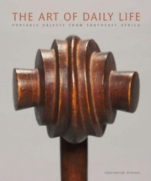 The Art of Ddaily Life, Hardback Book