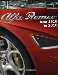 Alfa Romeo : 100 Years, Hardback Book
