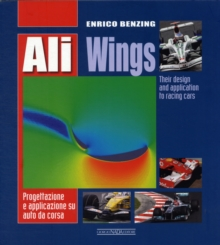 Ali-Wings : Their Design and Application to Racing Cars, Paperback / softback Book