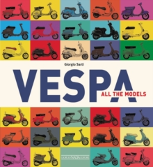 Vespa: All the Models, Paperback / softback Book