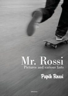 Mr. Rossi : Pictures and Various Farts, Paperback Book