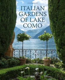 Italian Gardens of Lake Como, Hardback Book