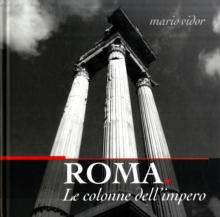 Rome : The Columns of Empire, Hardback Book
