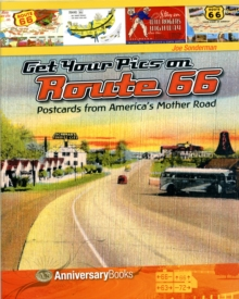 Get Your Pics on Route 66 : Postcards from America's Mother Road, Paperback Book