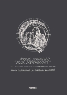 Adolfo Natalini: Conversations : An Architectural Autobiography, Paperback Book