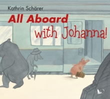 All Aboard with Joanna!, Hardback Book