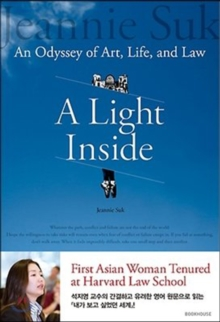 A Light Inside : An Odyssey of Art, Life, and Law, Paperback / softback Book