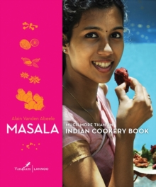 Masala: Much More Than Just an Indian Cookery Book, Hardback Book