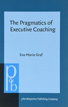 The Pragmatics of Executive Coaching, Hardback Book
