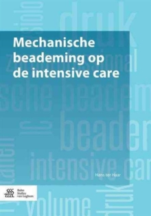 Mechanische beademing op de intensive care, Paperback Book
