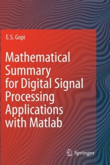 Mathematical Summary for Digital Signal Processing Applications with Matlab, Hardback Book
