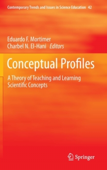 Conceptual Profiles : A Theory of Teaching and Learning Scientific Concepts, Hardback Book