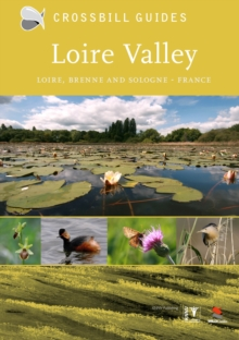 Nature Guide to Loire Valley : Brenne and Sologne, Paperback Book