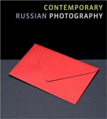 Contemporary Russian Photography, Hardback Book