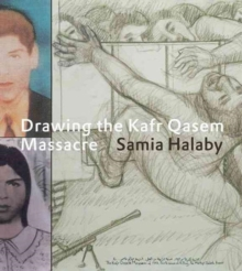 Drawing the Kafr Qasem Massacre, Hardback Book