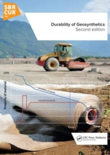 Durability of Geosynthetics, Second Edition, Hardback Book