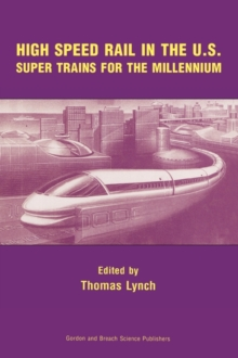 High Speed Rail in the US, Hardback Book